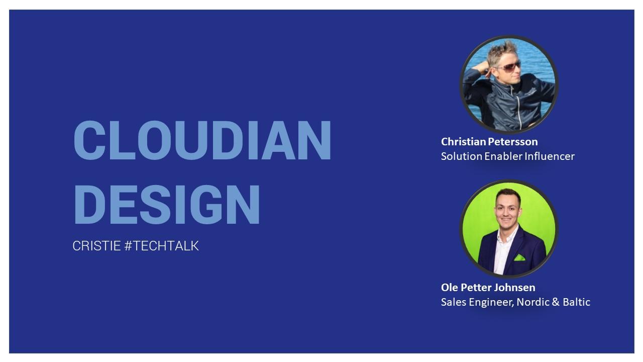 Cristie TechTalk Cloudian Design